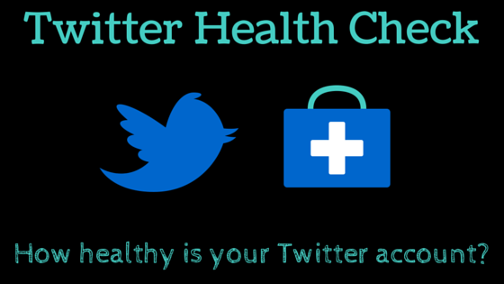 How healthy is your Twitter account-